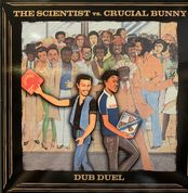 The Scientist vs. Crucial Bunny - Dub Duel (My 45 / Buy Reggae) LP